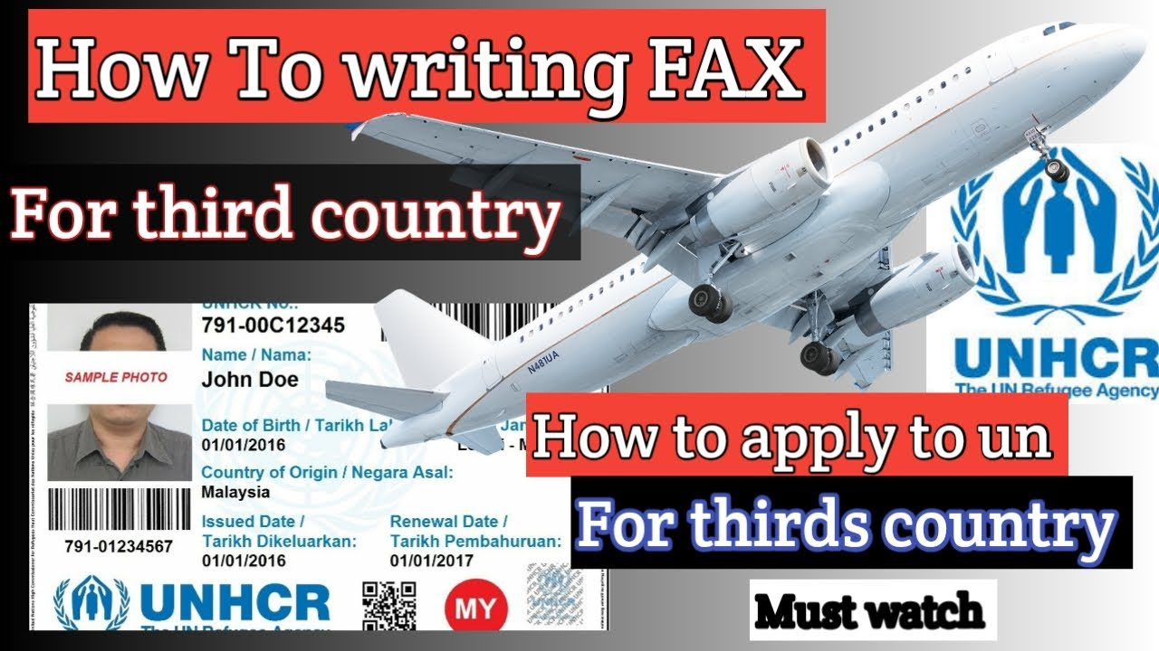 How to write Fax for thirds country  How Apply to UNHCR for