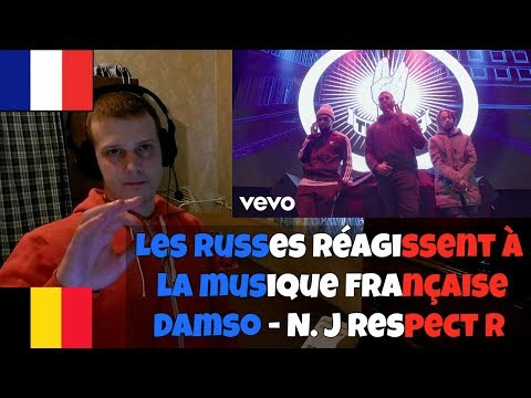 RUSSIANS REACT TO FRENCH/BELGIAN MUSIC   Damso - N. J Respect R   Reaction