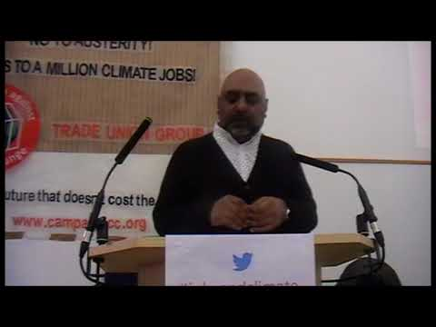 Jobs and Climate conference :10th March 2018: Asad Rehman, War On Want