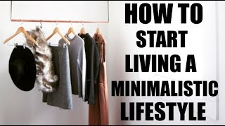 HOW TO START LIVING A MINIMALISTIC LIFESTYLE | Tatiana Baldwin