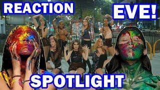 MV Reaction Spotlight EVE | REAGINDO A SPOTLIGHT