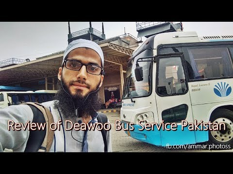 Travel Log 1: Review of Daewoo Bus Service Pakistan