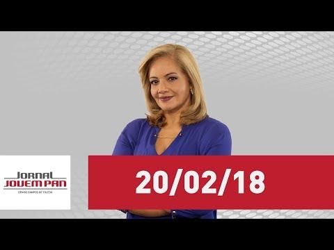 Jornal Jovem Pan  - 20/02/18