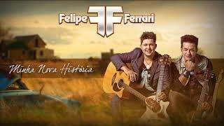 Baixar Felipe & Ferrari - Minha Nova Historia - (A Carta de Larissa)