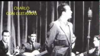 CHARLO CON GUITARRAS -  PA MI ES IGUAL  - TANGO