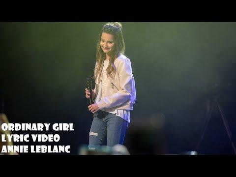 Ordinary Girl - Annie LeBlanc | Lyric Video