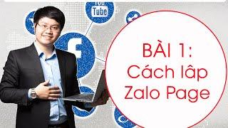 [ZALO MARKETING] Bài 1: Cách lập Zalo Page