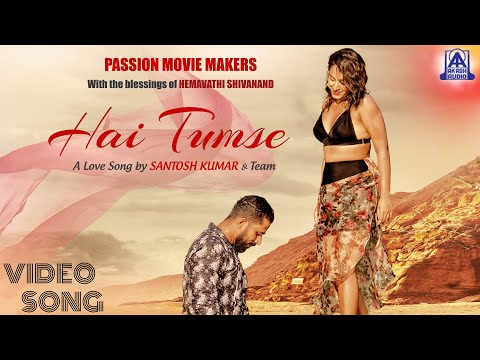 Hai Tumse - Video Song   Hindi Romantic Song   Santhosh Kumar   Ranveer Raj & Sambrama   Akash Audio