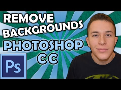 HOW TO REMOVE BACKGROUNDS | Photoshop CC 2015