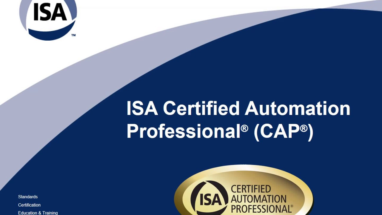 Guide To Isa Certified Automation Professional Youtube