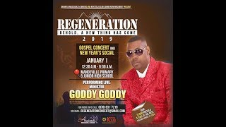 Goddy Goddy @Regeneration 2019