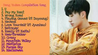 BANG YEDAM COMPILATION SONG - Yedam Playlist