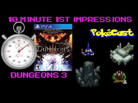 10 Minute 1st Impressions : Dungeons 3  