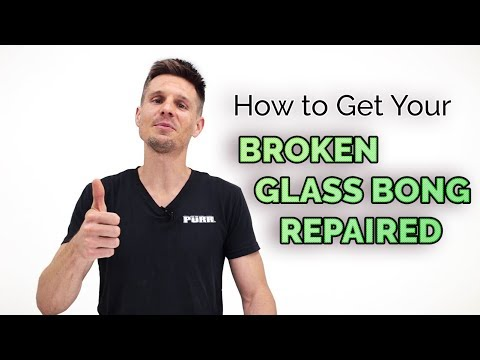How to Get Your Broken Glass Bong Repaired | by Purr