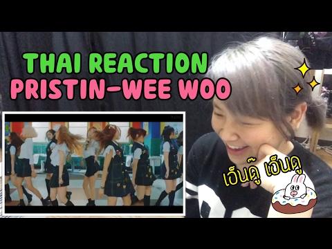 PRISTIN(프리스틴) - WEE WOO [THAI REACTION]#26