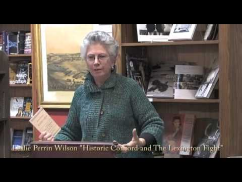 Leslie Perrin Wilson - Historic Concord and the Lexington Fight