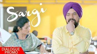 Sargi - Dialogue Promo 4 | B.N. Sharma,Babbal Rai, Karamjit Anmol, Rubina Bajwa