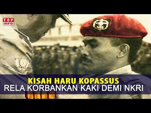 Kisah Haru Legenda Kopassus - Rela Mengorbankan Kakinya Demi NKRI!!