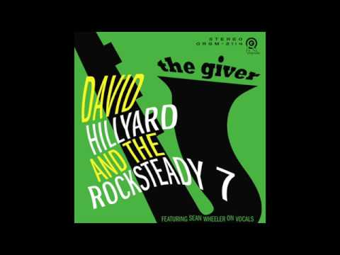 David Hillyard & The Rocksteady 7 - Song of the Underground Railroad