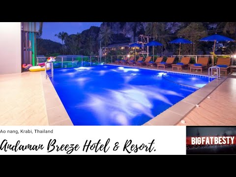 The Andaman Breeze Resort, Ao Nang, Krabi, Thailand. A Hotel Review.