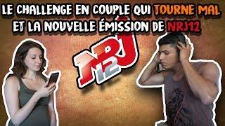 Le challenge en couple qui tourne vraiment mal et Undressed (NRJ12)