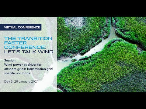 DAY 3 - Wind power as a driver for offshore grids: Transmission grid specific solutions (On Demand)