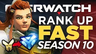How to Rank up FAST in Season 10 Competitive - Overwatch Guide