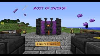 Mod Tutorial - Tinker's Construct: Most Op Sword!!!