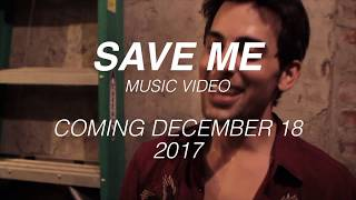 SAVE ME Music Video TEASER...