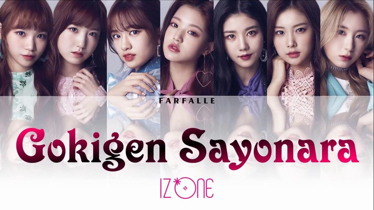 IZ*ONE (아이즈원/アイズワン) - Gokigen Sayonara (ご機嫌サヨナラ) [Color coded Kan/Rom/Eng  Lyrics]