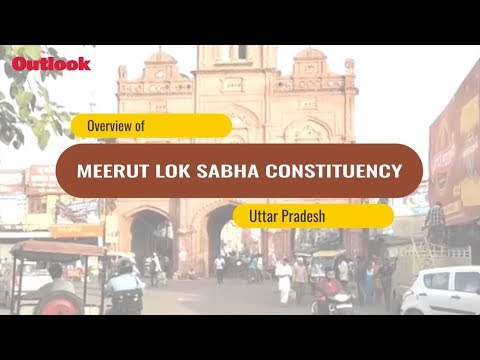 Lok Sabha Elections 2019: Know Your Constituency - Meerut