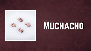 Kings Of Leon - Muchacho (Lyrics)