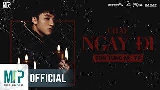 CHẠY NGAY ĐI | SƠN TÙNG M-TP - Official Trailer