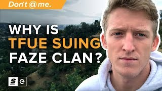 Why is Tfue Suing FaZe Clan? A No-Bullshit Explanation