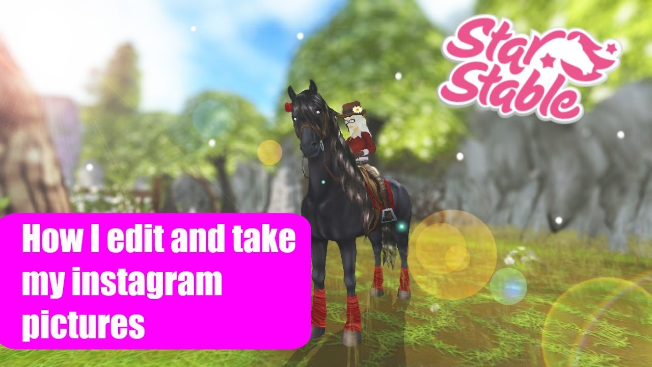 star stable online how i edit and take my instagram pictures youtube. Black Bedroom Furniture Sets. Home Design Ideas