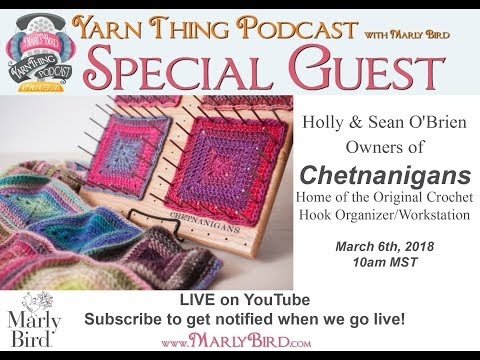 Yarn Thing Podcast with Marly Bird: Special Guests Chetnanigans