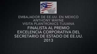Plantronics Tijuana-Ganador del Premio Excelencia Corporativa del Depto. de Estado de EE.UU.