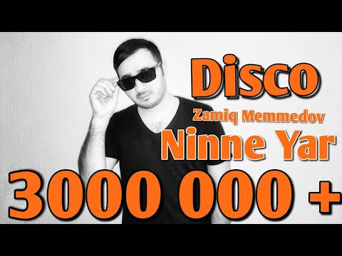 BU YAYIN XITI 2017 - NINNE YARIM - DISCO VERSION - SUPER SUMMER HIT CLUB MIX AZERI