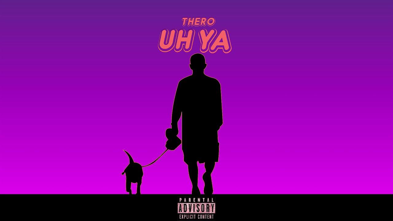 Download THERO - UH YA