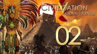 Civilization V: Gods and Kings - The Mayans - Episode 2 ...We Live in a Hostile World...