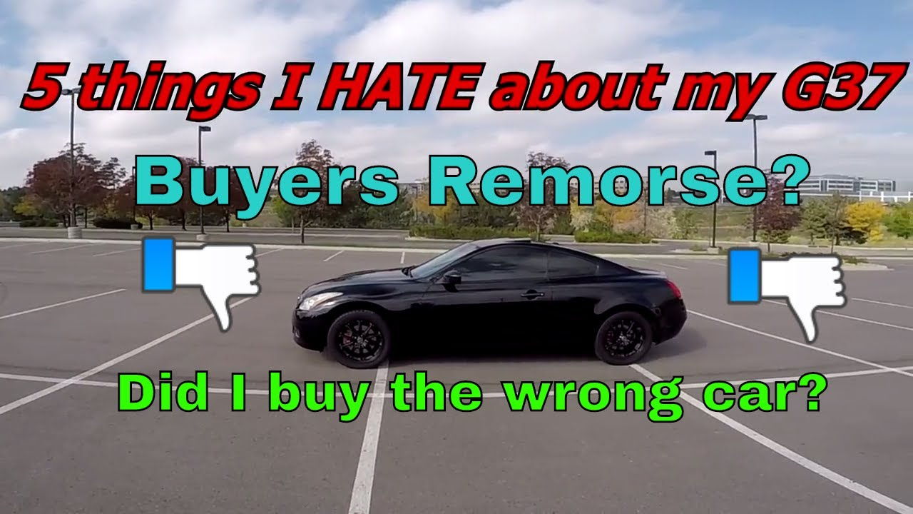 Repeat 5 Things I HATE about my G37 - Did I buy the wrong