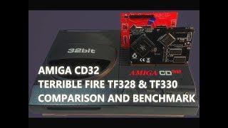 Amiga CD32 Terrible Fire TF328 & TF330 Comparison and Benchmark