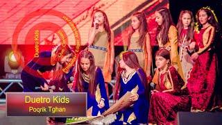 "Duetro Kids - Poqrik Tghan "" Duetro Kids First Live Solo Concert """
