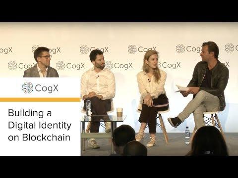 CogX 2018 - Building a Digital Identity on Blockchain