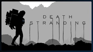 We continue our blind playthrough of Death Stranding...this time with very special cargo.