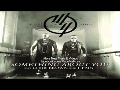 Wisin & Yandel - Something About You Ft. Chris Brown & T-Pain