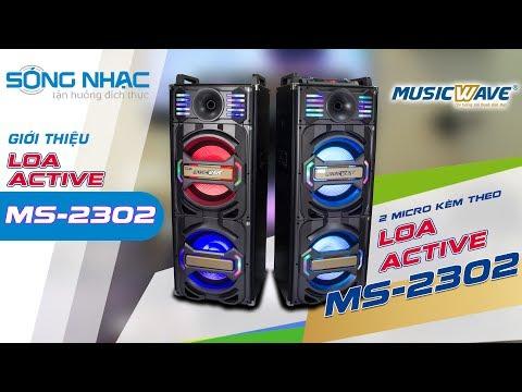 [Sóng Nhạc] Hướng dẫn cân chỉnh Loa Active Karaoke MusicWave MS-2302
