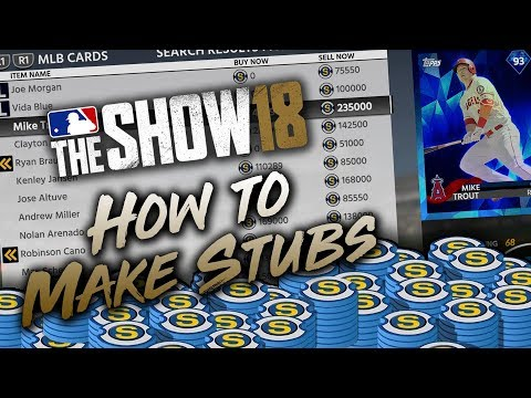 How to Make Stubs Fast in MLB The Show 18 (Tips & Tutorial)
