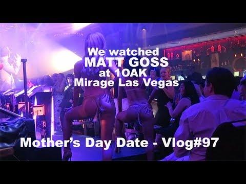 We watched Matt Goss at 1OAK - Mother's day date - Vlog #97