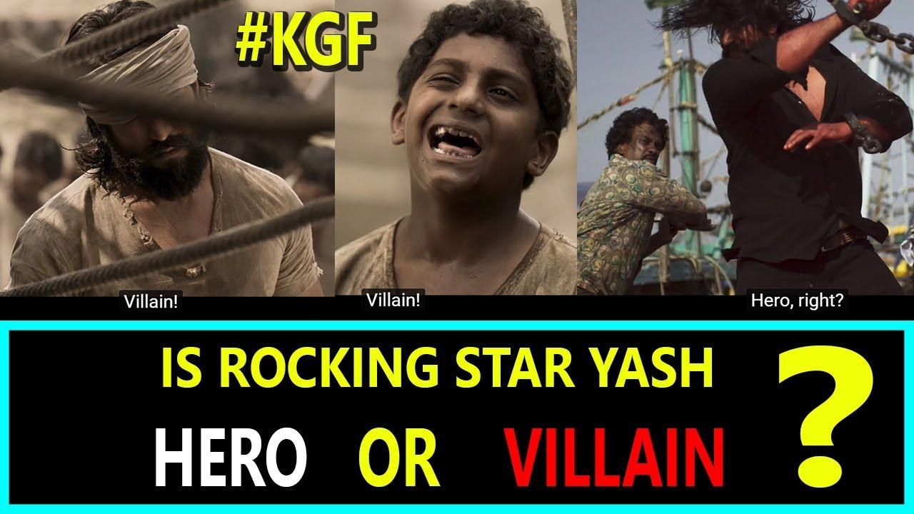 Is Rocking Star Yash Is Hero Or Villain In Kgf Movie Public